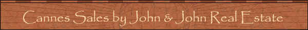 Sales in Cannes, France by John and John Real Estate. Apartments in Cannes. Houses in Cannes, Mougins, Valbonne, Cap d'Antibes and Th�oule.